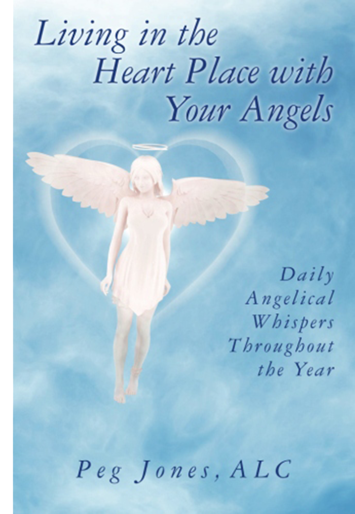 peg jones living in the heart place with your angels